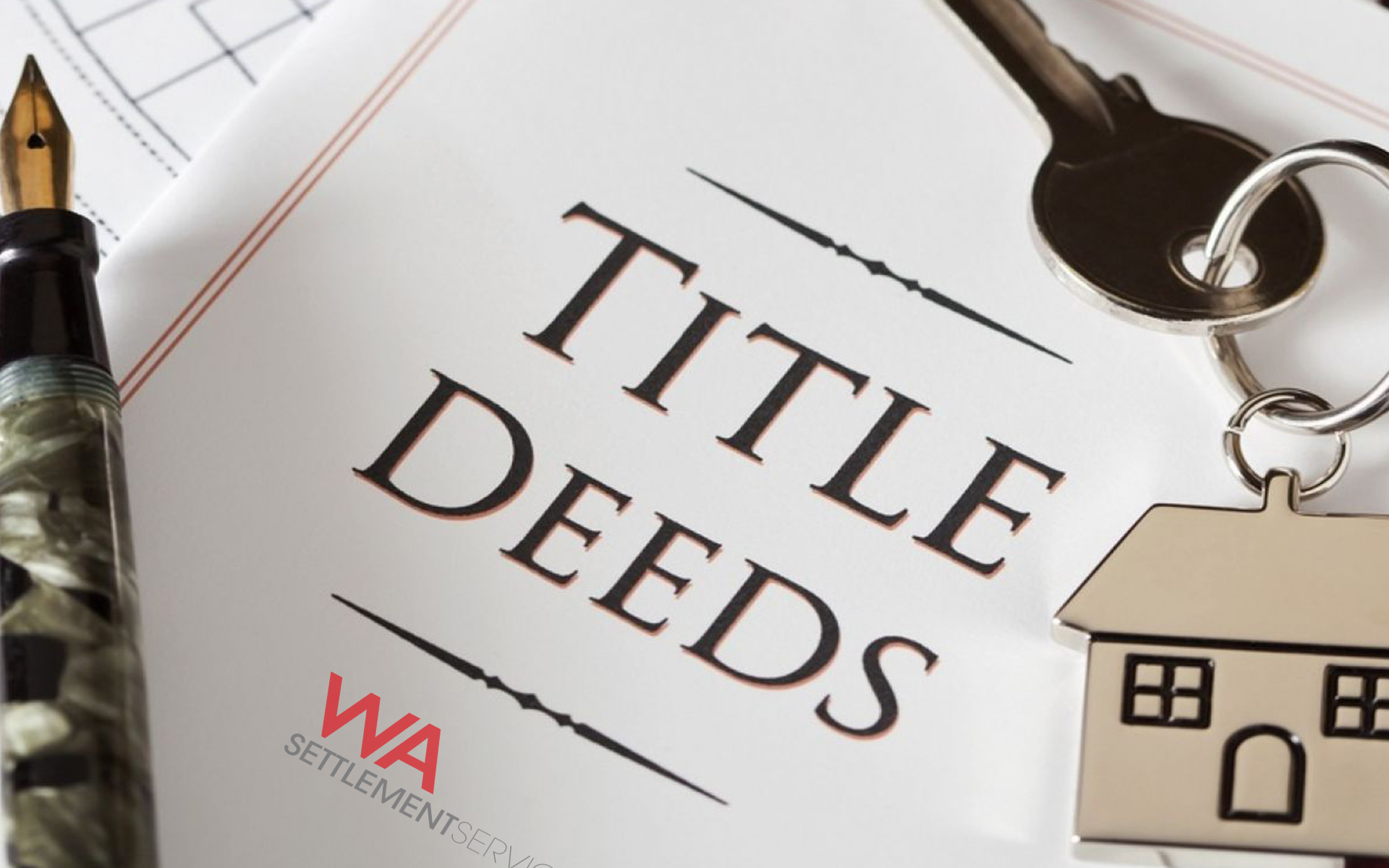 WA Settlements Title and Deed