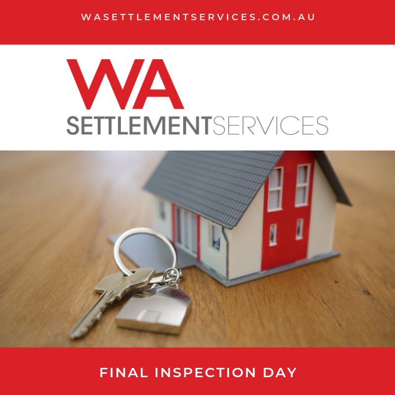 WA Settlement Services in Perth - Final Inspection Day